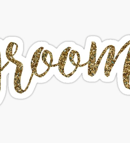 Groom Glitter Gold | Weddings Sticker