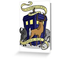 The Marauders Have The Phonebox Greeting Card