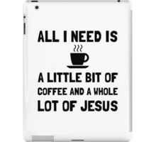 Coffee And Jesus iPad Case/Skin