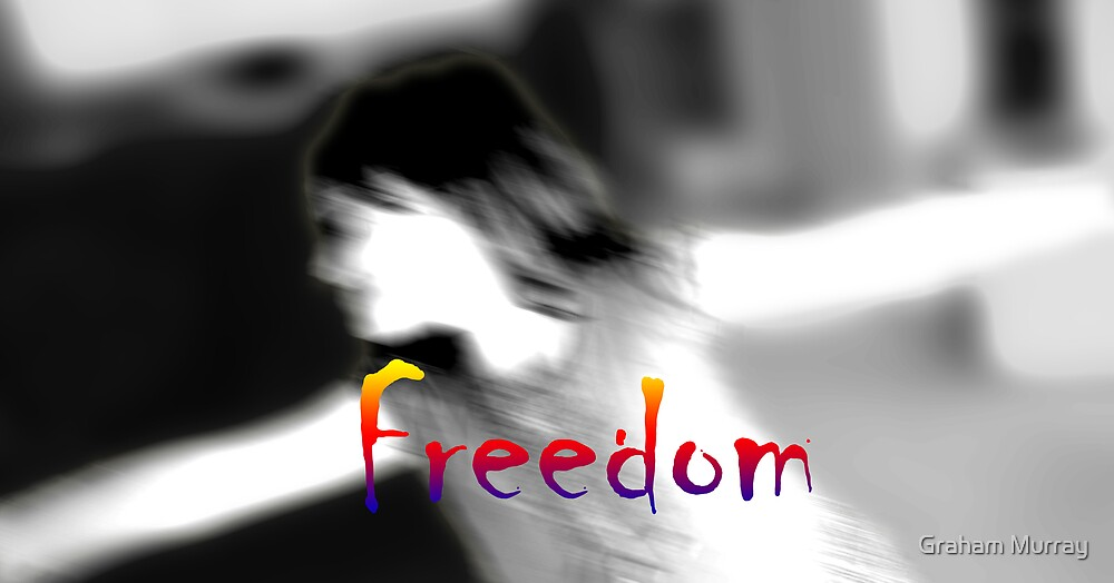 Freedom by Graham Murray