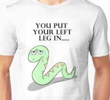 Put your left leg in Unisex T-Shirt