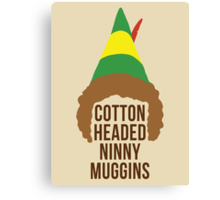 Cotton Headed Ninny Muggins Canvas Print
