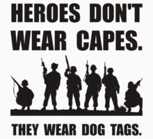 Heroes Wear Dog Tags T-Shirt
