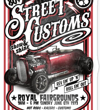 street customs shirt Sticker