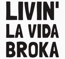 Living La Vida Broka Kids Clothes