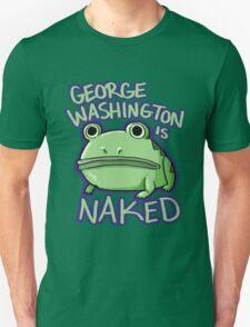 George Washington is Naked T-Shirt