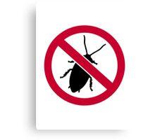 No Cockroach Canvas Print