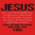 Jesus Was a Jew - Black/White by BlueEyedDevil