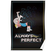 """Always Perfect"" Wrestling Design Poster"