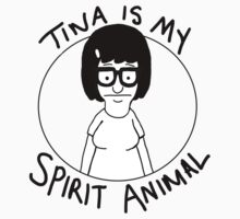 tina is my... spirit animal Kids Clothes