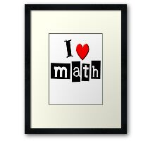 I LOVE MATH Framed Print