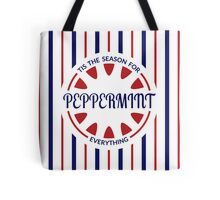 Tis the Season for Peppermint Everything Tote Bag