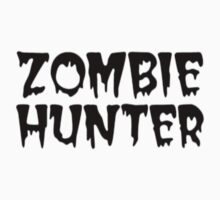 ZOMBIE HUNTER  by thatstickerguy