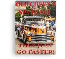 Old Chevys Never Die Metal Print