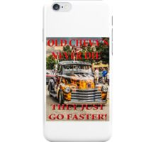 Old Chevys Never Die iPhone Case/Skin