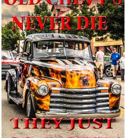 Old Chevys Never Die Sticker