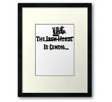 The Iron lag... Framed Print