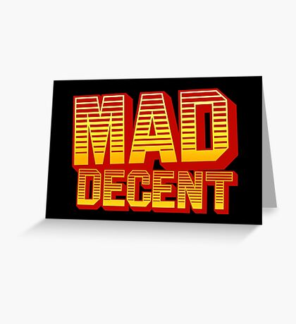Mad Decent Greeting Card