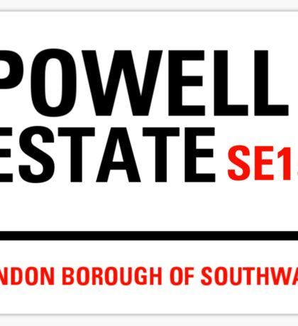 Powell Estate sign Sticker