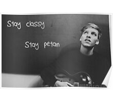 Stay classy, stay Petan Poster