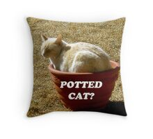 Potted Cat? Throw Pillow