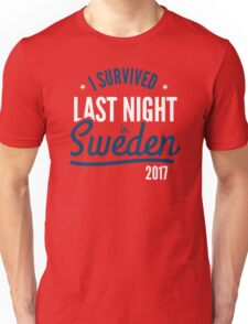 I Survived Last Night in Sweden funny Trump political tshirt Unisex T-Shirt