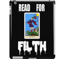 READ FOR FILTH iPad Case/Skin