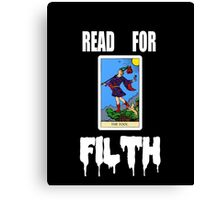 READ FOR FILTH Canvas Print