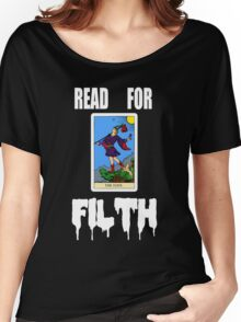 READ FOR FILTH Women's Relaxed Fit T-Shirt