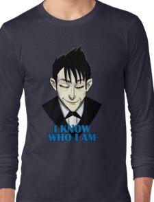 I know who I am Long Sleeve T-Shirt