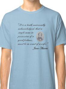 Jane Austen-Pride & Prejudice Quote Classic T-Shirt