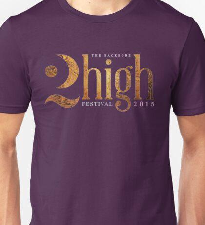 The Backbone 2high Festival  Unisex T-Shirt