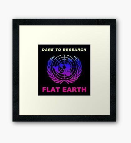 Dare to Research Flat Earth - Florida Style Colors Framed Print