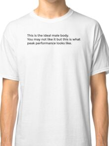 The Ideal Male Body Classic T-Shirt