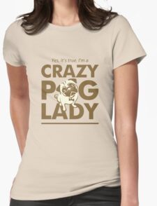 Crazy Pug Lady T Shirt and Items - Funny Women's Pug Shirt T-Shirt