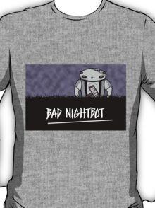 Bad Nightbot T-Shirt