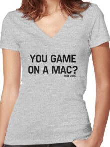 You Game On A Mac? How Cute Women's Fitted V-Neck T-Shirt