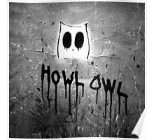 Howl Owl black and white graffiti Poster