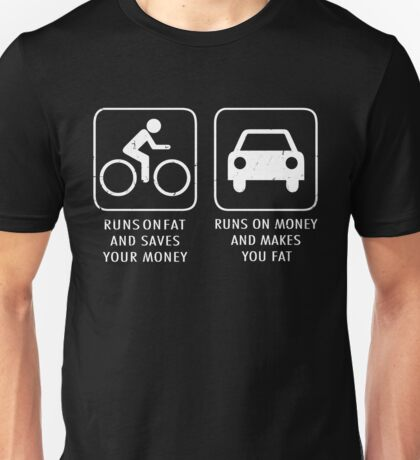 Runs On Fat And Saves You Money Unisex T-Shirt