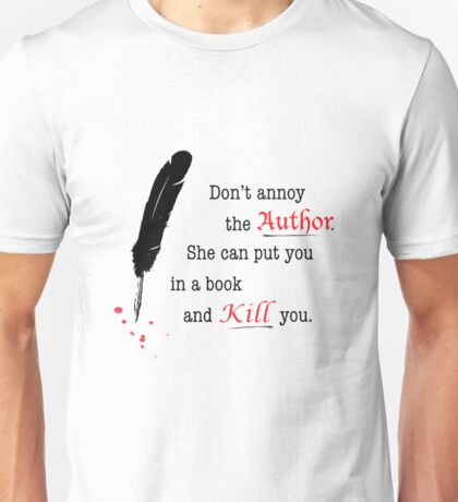 Don't Annoy the Author Book Nerd Shirt Men Unisex T-Shirt