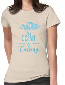 The Ocean is Calling Womens Fitted T-Shirt