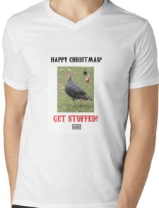 Happy Christmas? Get Stuffed! Cynical Turkey Mens V-Neck T-Shirt