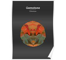 Gemstone - Vibranium Poster
