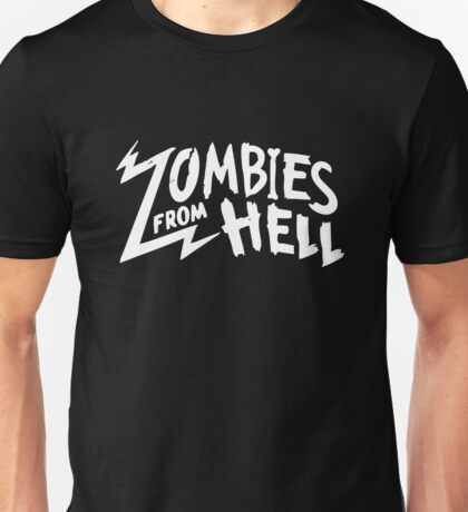 Zombies From Hell Unisex T-Shirt