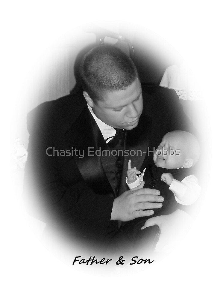 """Father & Son"""" by Chasity Edmonson-Hobbs"""