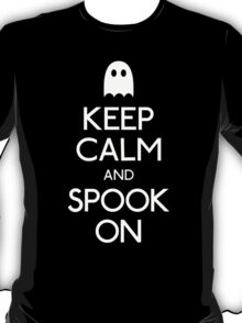 Keep calm and spook on ghost T-Shirt