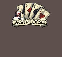 Poker cards aces chips fast and loose Unisex T-Shirt