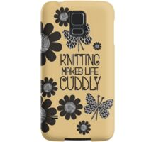 KNITTING NEEDLES BUTTERFLY MAKES LIFE CUDDLY Samsung Galaxy Case/Skin