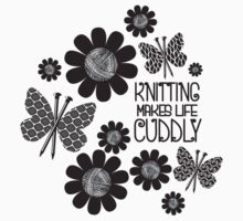 KNITTING NEEDLES BUTTERFLY MAKES LIFE CUDDLY Baby Tee