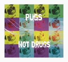 PUGS NOT DRUGS Kids Clothes